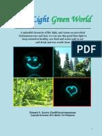 Blue Light Green World