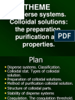 Disperse Systems. the Methods of Preparing of Colloidal Solutions. Their Properties