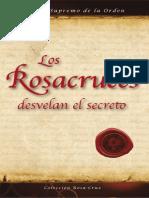 Los Rosacruces Desvelan El Secreto