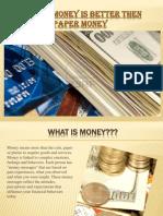 Plastic Money Better Than Paper Money
