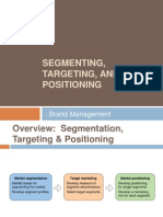Segmenting, Targeting N Brand Positioning