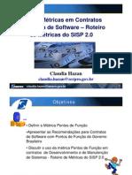 Uso de Metricas Em Contratos de Fabrica de Software Roteiro de Metricas Do SISP 2.0 Claudia Hazan SISP