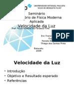 Seminário velocidade da luz - V Física Médica - Unesp (2009)