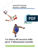 La Chiave Del Success on Ello Sport