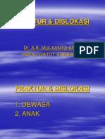 KULIAH FRAKTUR & DISLOKASI
