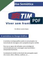 TIM - Ressiginificação da Marca