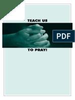 Prayer View Teach Us to Pray