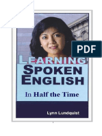 Learning Spoken English in Half the Time