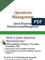 OM Lec8 Quick Respose Manufacturing System