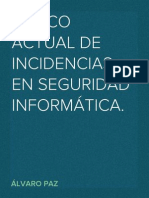 MARCO ACTUAL DE INCIDENCIAS EN SEGURIDAD INFORMÁTICA.