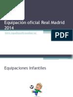 Equipación oficial Real Madrid 2014