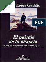 2002. El Paisaje de La Historia. John Lewis Gaddis. John Lewis Gaddis
