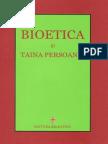 Bioetica Si Taina Persoanei