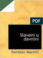 Slaveni u Davnini-Dr Tomislav Maretic