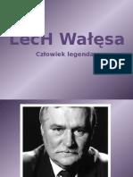 Lech Wałęsa. Człowiek legenda..pptx