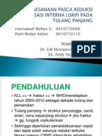 109592710 Penatalaksanaan Pasca Reduksi Tebuka Fiksasi Interna Orif