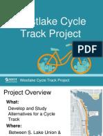 October2013 WestlakeCycleTrack OpenHouse Presentation