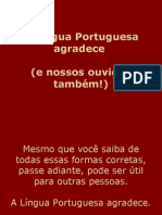 A Lingua Portuguesa agradece