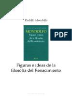 Rodolfo Mondolfo. Figuras e Ideas de La Filosofia Del Renacimiento