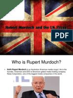 Rupert Murdoch and the UK Press