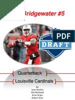 Bridgewater (Endorsements)