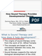 How Sound Therapy Provides Developmental Changed