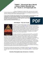 O Jogo INWO - Illuminati New World Order, A Nova Ordem Mundial Dos Illuminati - Parte 3 a Prepara