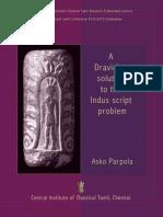 A Dravidian Solution to the Indus Script Problem by Asko Parpola (2010)