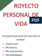 El Proyecto Personal de Vida