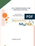 Data Warehousing Com Pentaho e MySQL Flisol