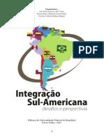 Política externa brasileira, integração e seguranca regionais