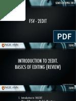 2EDIT — Week #1 Intro to Editing