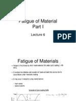 Lecture 9 - Fatigue of Materials