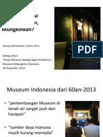 Museum Sebagai Agen Perubahan, Mungkinkah?