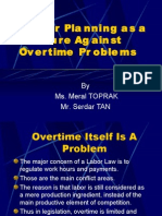 Proper Planning as a Measure Against Overtime Problems