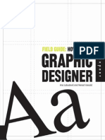 Field Guide How to Be a Graphic Designer