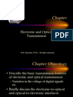 Electronic and Optcal Transmission