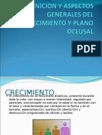 Definicion y Aspectos Generales Del Crecimiento y Plano de oclusion
