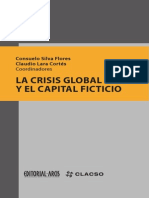 Carcanholo-Nakatani-Lara-La Crisis Global y El Capital Ficticio-2013