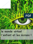 le monde virtuel , analyses , reflexions
