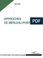 Approches de Merleau-Ponty