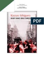 Kazuo Ishiguro Kad Smo Bili Sirocad