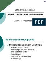 Life Cycle Models  (Visual Programming Technologies)