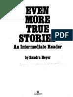 Even More True Stories an Int Reader
