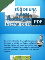 DISEÑO DE UNA PLANTA PROCESADORA  DE NECTAR