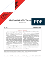 "High-Speed Rail Is Not ""Interstate 2.0"", Cato Briefing Paper No. 113"
