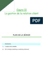 Cours 11 - La Gestion de La Relation Client