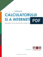 Ghid Pentru Utilizarea Calculatorului Si a Internetului