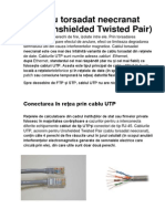 4.Cablul Torsadat Neecranat UTP (Unshielded Twisted Pair)
