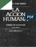 Mises Ludwig. La Acción Humana. Tratado de Economia